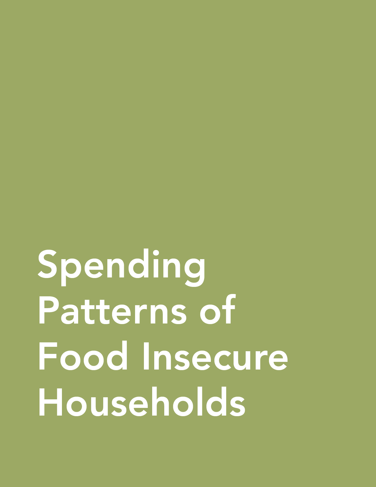 Fact Sheet: Spending Patterns of Food Insecure Households